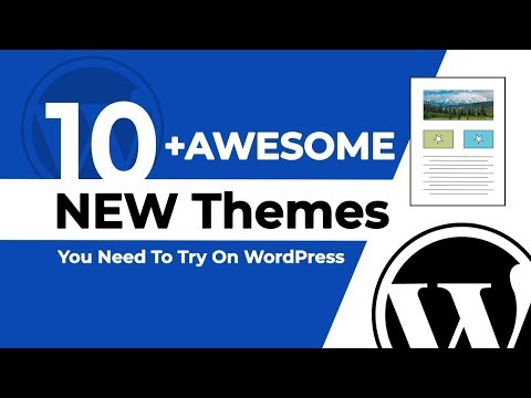 10+ NEW And FREE WordPress Themes For 2019