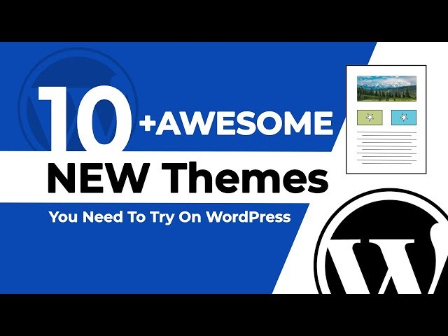 10+ NEW and FREE WordPress Themes for 2018