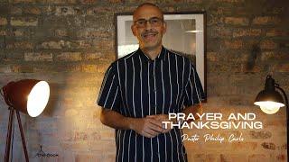 Prayer & Thanksgiving Pastor Philip Carls