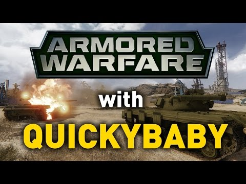 Armored Warfare with QuickyBaby