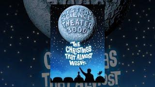 Містичний науковий театр 3000: Різдво, що майже не було