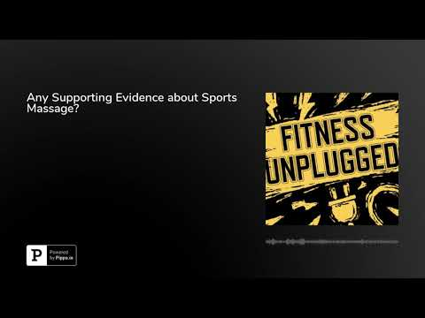 Any Supporting Evidence about Sports Massage?
