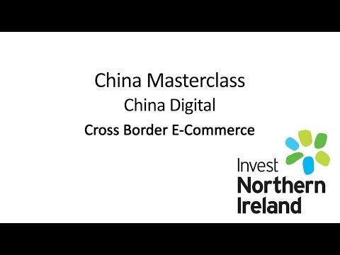 China Masterclass | China Digital | Cross Border E-Commerce #8