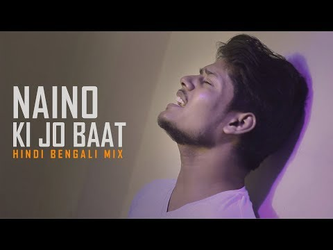 Naino Ki Jo Baat - Bengali Hindi Mix | R Joy & Hiran | Tu Mera Hai Sanam