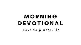 Friday July 31 Devotion