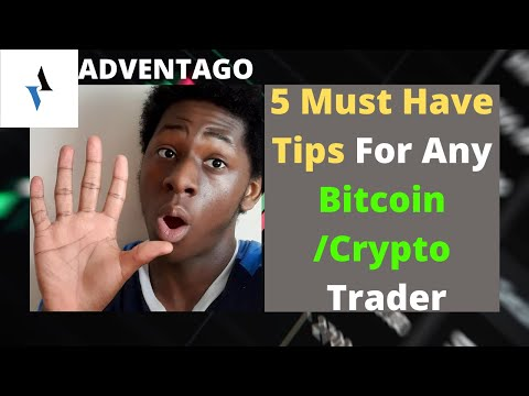 5 Must-Have Tips For Any Bitcoin/Crypto Investor Or Trader
