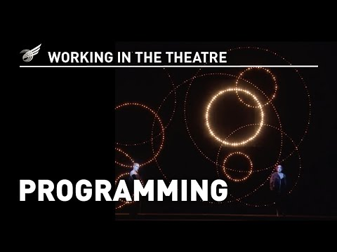 Working in the Theatre: Programming