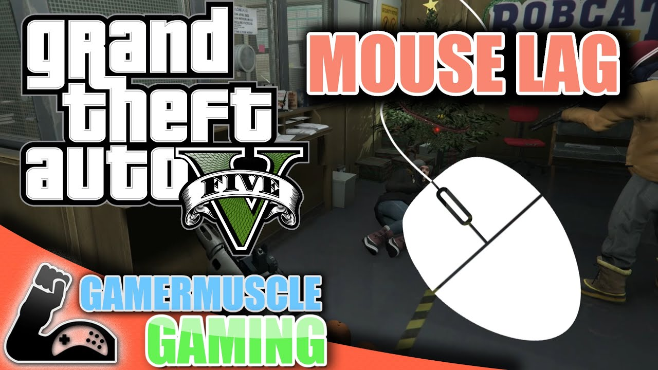 Grand Theft Auto V (PC) Mouse lag fix and Consolitis FOV