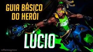COMO JOGAR DE LÚCIO - GUIA DO HERÓI - Overwatch Brasil
