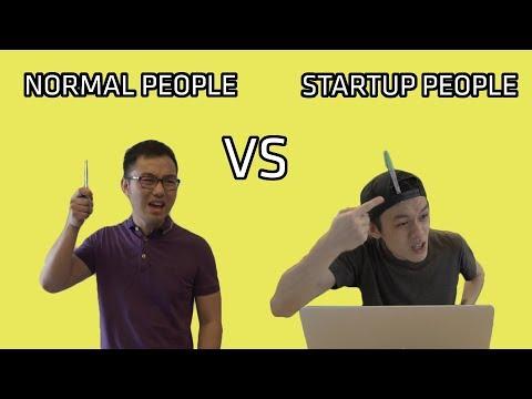 Startup People vs Normal People [Part 1]