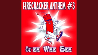 Firecracker Anthem #3 (The Final) (Radio Edit)