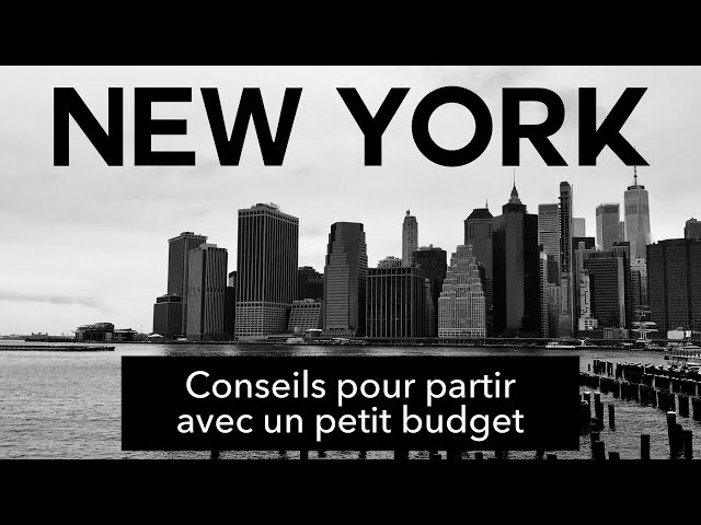 Comment Aller À New York Sans Casser Sa Tirelire ?