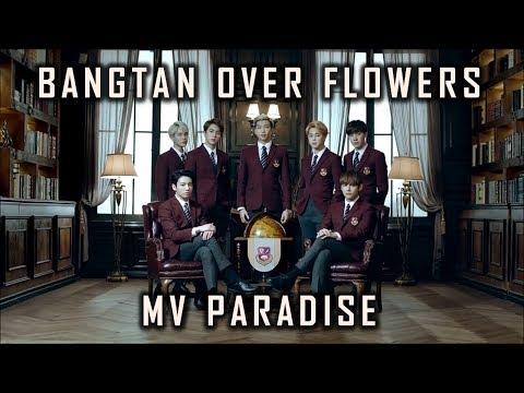 BANGTAN OVER FLOWERS - MV PARADISE ( BTS DRAMA VERSION ) - 2018