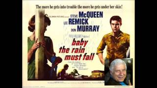 Elmer Bernstein - Baby The Rain Must Fall - Highway #2 (Travelin