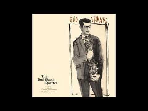 Bud Shank  - The Bud Shank Quartet ( Full Album )