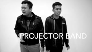 PROJECTOR BAND - Sudah Ku Tahu (teaser)