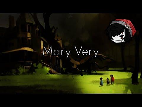 CREEPYPASTA | Mary Very