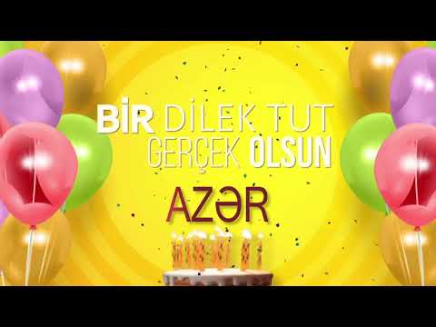 İyi ki doğdun AZƏR - İsme Özel Doğum Günü Şarkısı (FULL VERSİYON)