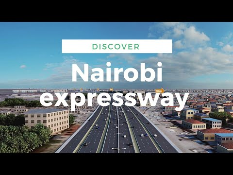 How the 0M Nairobi expressway is a Game changer in Kenya