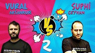 Vural Hoca vs Suphi Hoca - Challenge -2