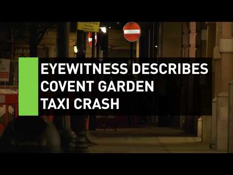 Eyewitness describes Covent Garden taxi crash