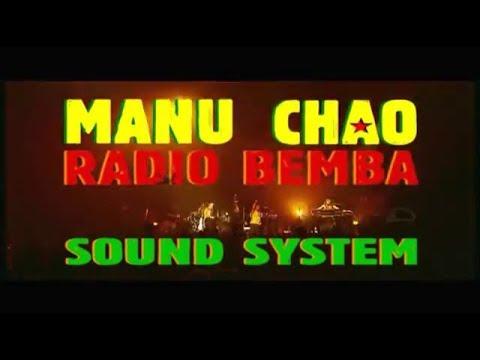 ★ Manu Chao & Radio Bemba ★ Sound System 2001