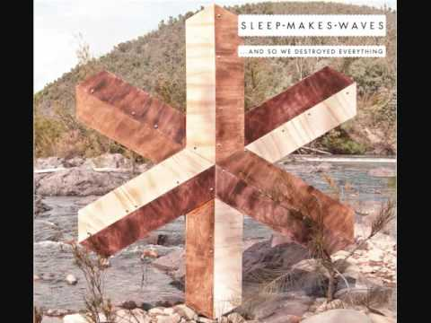 sleepmakeswaves - ...and so we destroyed everything (Track 8) mp3