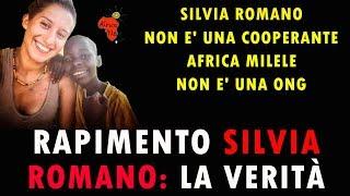 RAPIMENTO SILVIA ROMANO: LA VERITÀ!