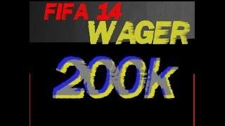 FIFA 14 PC - 200k WAGER MATCH!!!