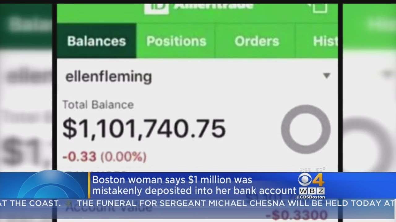 Boston Woman Says 1 Million Mistakenly Deposited Into Her Bank Account Youtube