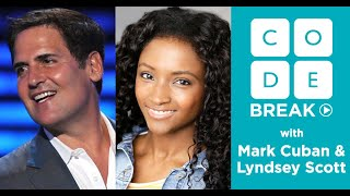 Code Break 2.0: Prototypes with Lyndsey Scott and Mark Cuban