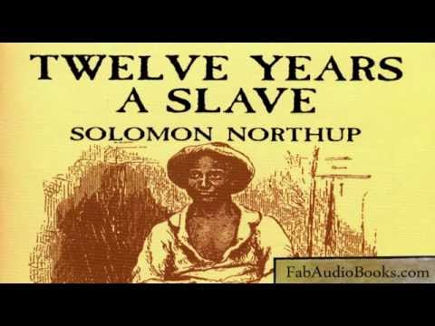 12 YEARS A SLAVE  Twelve Years A Slave  Solomon Northup  full unabridged audiobook  biography