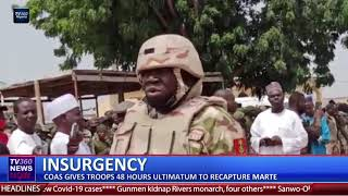 COAS gives troops 48 hours ultimatum to recapture Marte