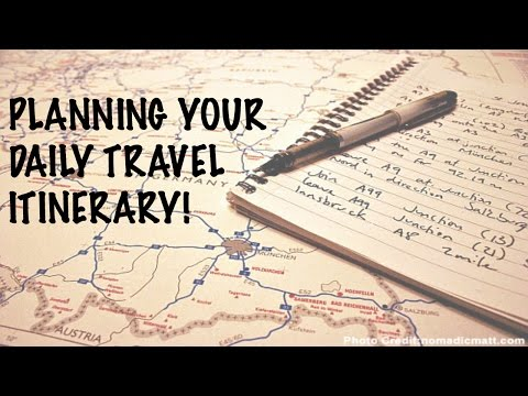 TRAVEL TIPS: Planning Your Daily Itinerary!