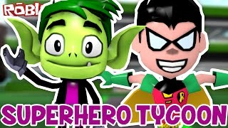 Roblox ITA - Diventare Un Teen Titans! - #48 - Super Hero Tycoon