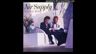 Air Supply - 07. I'd Die For You