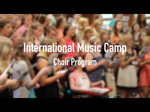 Choir Program   International Music Camp