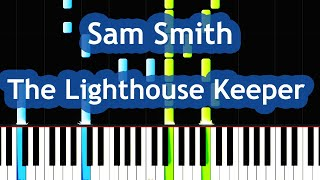 Sam Smith - The Lighthouse Keeper Piano Tutorial