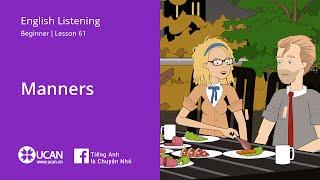 Learn English Via Listening | Beginner - Lesson 61. Manners