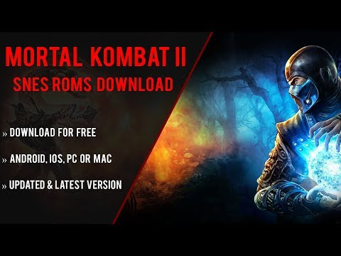 Mortal Kombat 2 SNES ROM Download Link For Free + Emulator [Works On  Android, iOS, PC or MAC]