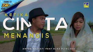 Download Andra Respati ft Elsa Pitaloka - Ketika Cinta Menangis (Official Music Video) Lagu Minang Terbaru