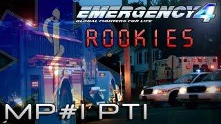 Emergency 4 MP #1 - Rookies Part I