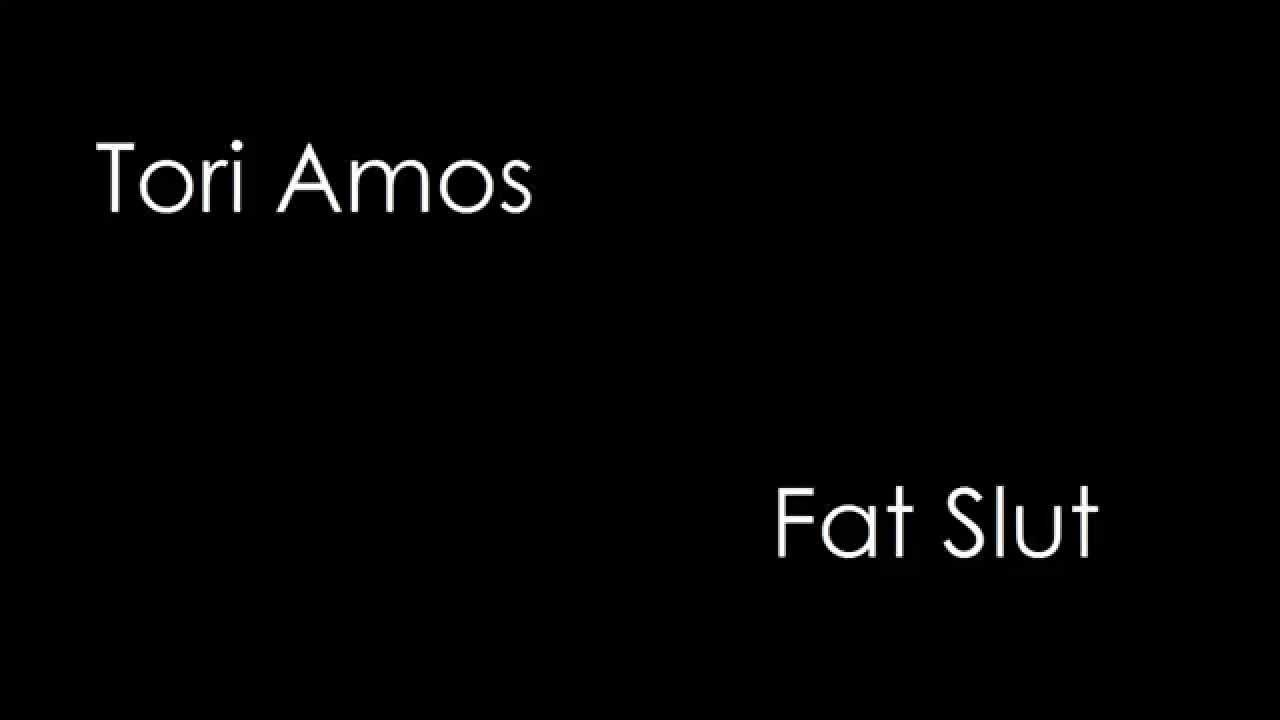 Amos fat slut