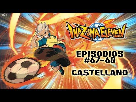 Inazuma Eleven, Episodios 67 - 68 Castellano - Temporada 3 from YouTube · Duration:  44 minutes 16 seconds