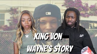King Von - Wayne's Story (Official Video) - REACTION