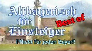 Best-of Altbayerisch für Einsteiger