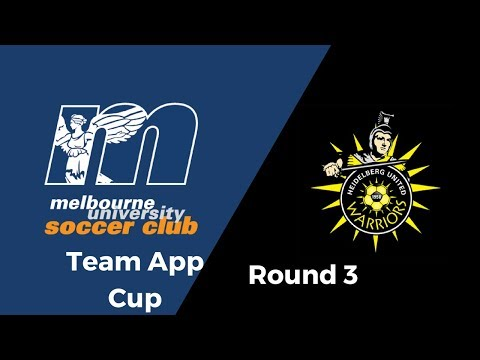 Melbourne University v Heidelberg United | Team App Cup