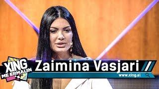 Xing me Ermalin 70 - Zaimina Vasjari