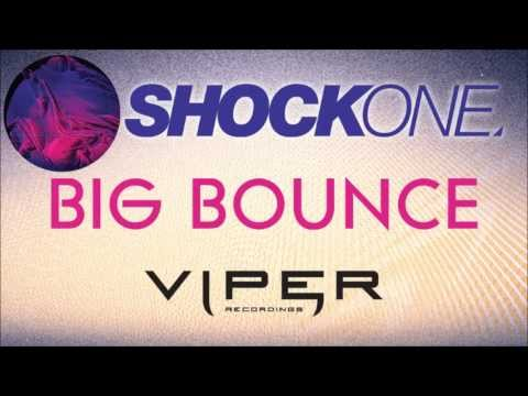 SHOCKONE - BIG BOUNCE