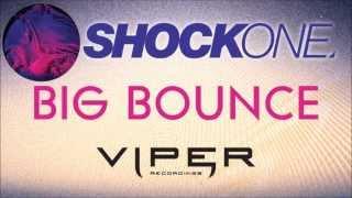 SHOCKONE - BIG BOUNCE